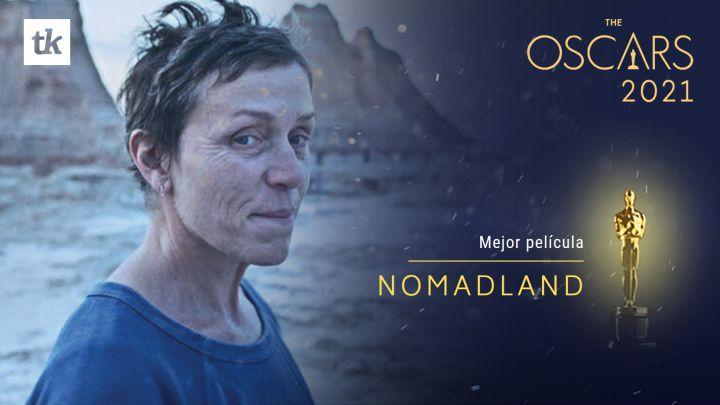 El filme Nomadland logró el Oscar 2021 a Mejor Película
